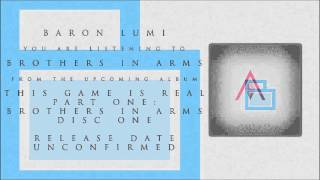 "Baron Lumi ft. AVANNA - ""Brothers in Arms"" (audio, remastered)"