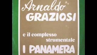 ARNALDO GRAZIOSI E IL COMPLESSO STRUMENTALE I PANAMERA - BOSSA NOVA SERENA