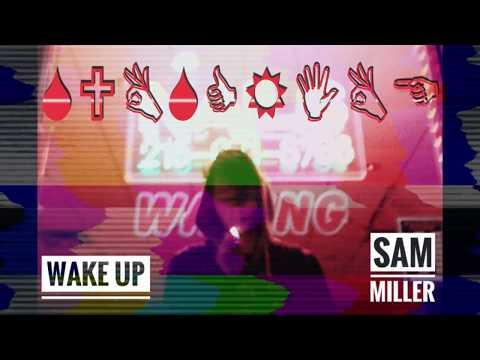 SAM MILLER – WAKE UP mp3 letöltés