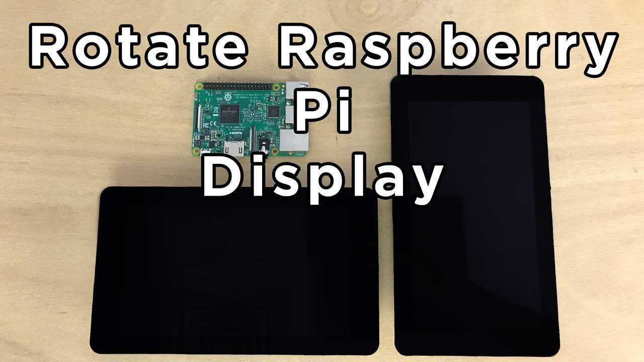 How to rotate raspberry pi video display screen youtube how to rotate raspberry pi video display screen ccuart Images