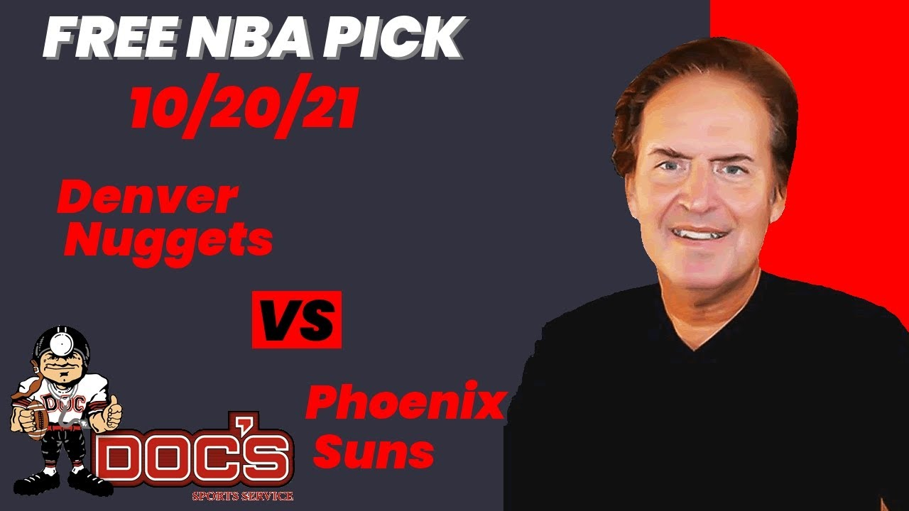 Nuggets vs. Suns prediction: Best bets, pick against the spread, over ...
