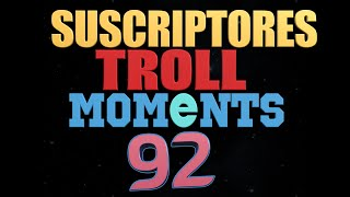 SUSCRIPTORES TROLL MOMENTS | Semana 92 (League of Legends) STM 92 Coolife