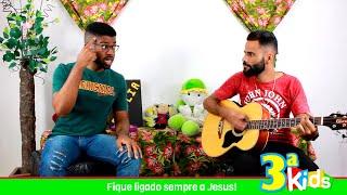Louve a Deus | Fique Ligado Sempre a JESUS| Terceira Kids