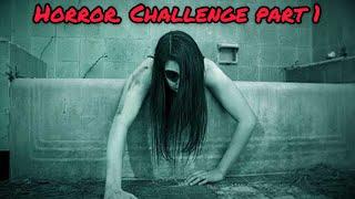 Horror challenge......Darna manaa hai