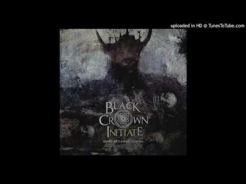 Black Crown Initiate - Matriarch