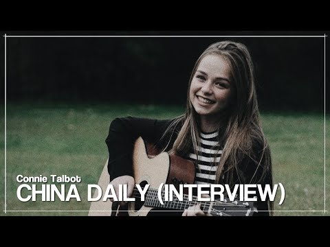 Connie Talbot | Interview China Daily