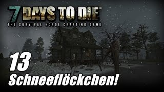 7 Days to Die [13] [Alpha 13] [Schneeflöckchen] [Let's Play Gameplay Deutsch German HD] thumbnail