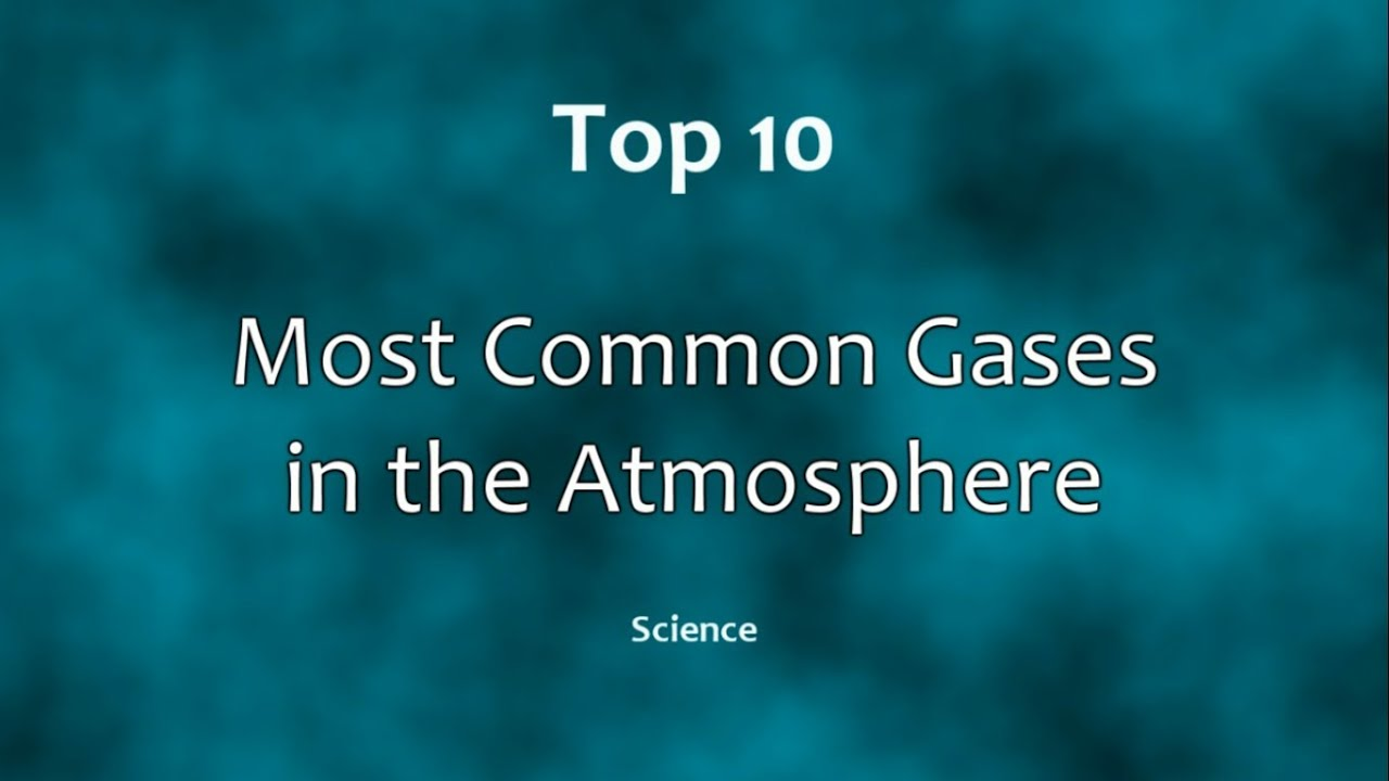 Gases Atmosphere What Make