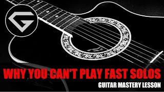 Baixar Why you can't play fast solos - Guitar mastery lesson