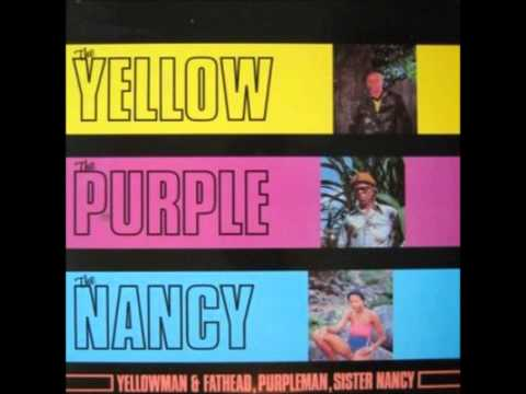 The Yellow, The Purple & The Nancy Team   03 No Any Man Can Test Sister Nancy