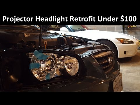 Retrofit Projector Headlights for Under $100 - Ballin' On A Budget Episode 1