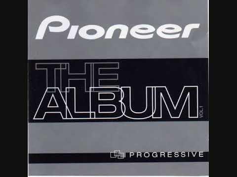 Pioneer, The Album, Vol. 1: PROGRESSIVE