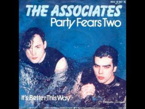 The Associates - Party Fears Two
