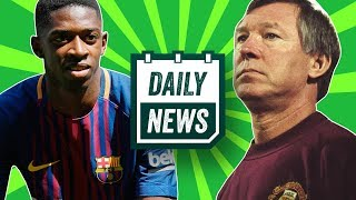 EPL TRANSFER NEWS: Ousmane Dembélé to Liverpool + Sir Alex Ferguson in hospital ► Daily News