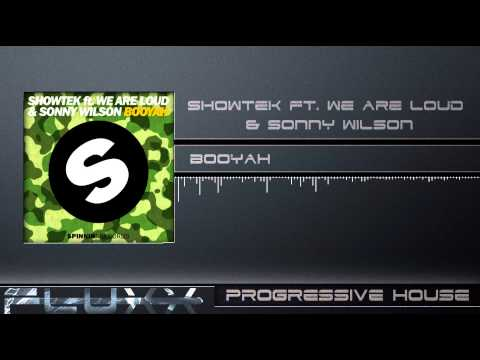 Showtek Ft. We Are Loud! & Sonny Wilson - Booyah