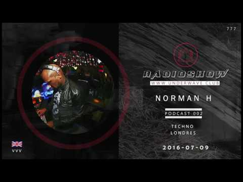 Norman H- Podcast Underwave Radio UWRP 002