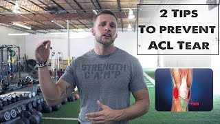 2 tips to prevent acl tear