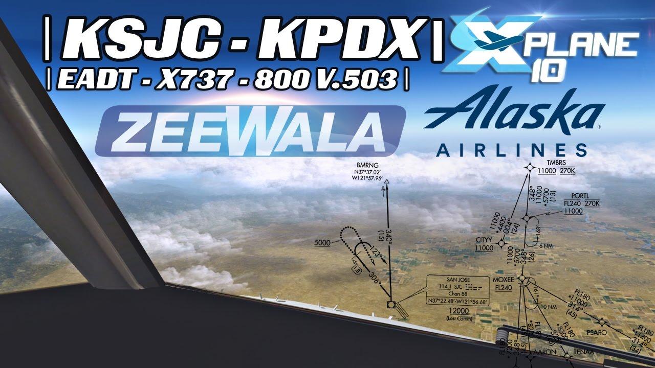 KSJC To KPDX   EADT x737 v5 0 3 in X-Plane 10   04-20-2016