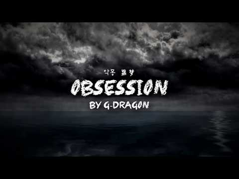 Клип G-Dragon - Obsession (악몽)