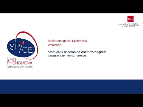 Talks - Antiferromagnetic Spintronics - Sebastian Loth, MPRG Hamburg