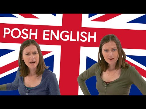POSH ENGLISH: Old-fashioned