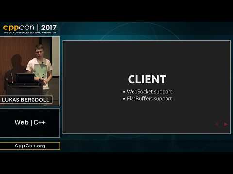 "CppCon 2017: Lukas Bergdoll ""Web   C++"""