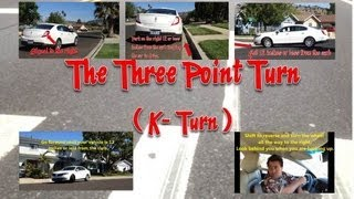 driving 101 three point turn also known as the k turn