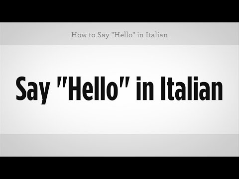 "How to Say ""Hello"" in Italian 