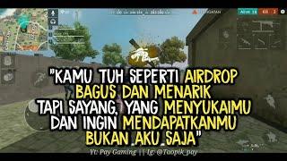 KUMPULAN Quotes free fire Kata kata free Fire Buat story WA Keren