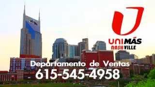 Unimas Nashvile 15 seconds spot Advertisement