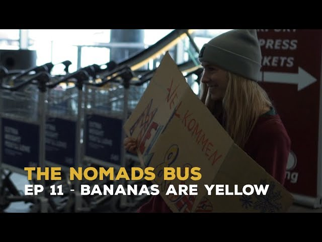 The Nomads Bus | Ep 11 | Bananas are yellow