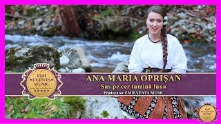 Ana Maria Oprisan-Sus pe cer lumina luna (Official Video2015)