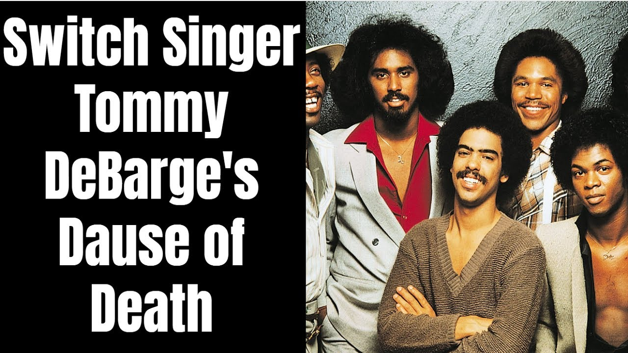 Tommy DeBarge of R&B band Switch dies at age 64