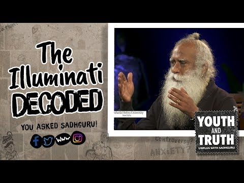 The Illuminati Decoded by Sadhguru