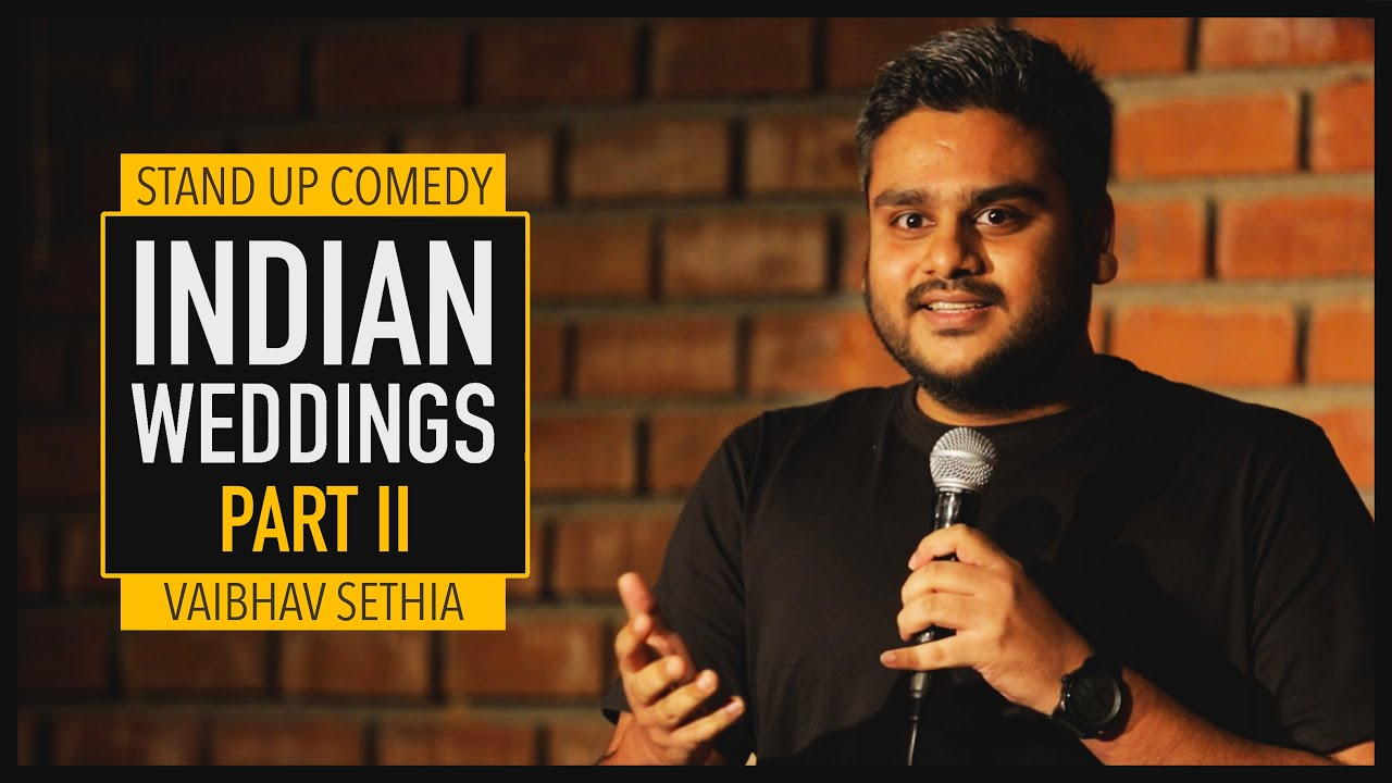 Download Indian Wedding Part 2   Stand up Comedy by Vaibhav Sethia