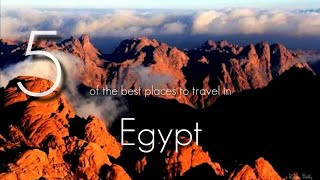 5 of the best places to travel in Egypt