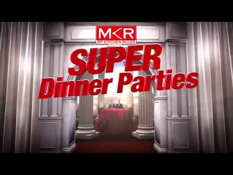 My Kitchen Rules 2017 -  Super Dinner Parties