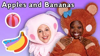 Apples and Bananas and More | SILLY SONGS FOR KIDS | Baby Songs from Mother Goose Club!
