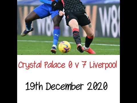 Crystal Palace 0 v 7 Liverpool -All The Goals - (LFC) Radio Broadcast 19/12/2020