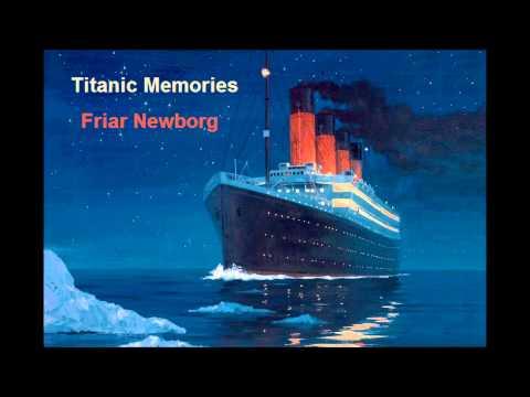 Titanic Memories - by Friar Newborg