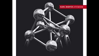Karl Bartos - Atomium (German Version)