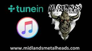 Midlands Metalheads Radio On TuneIn Radio, Itunes And Website