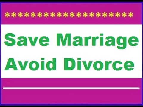 Find out How to Save Marriage stop divorce ► Way to Fix Your Marriage