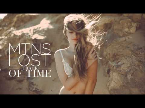 MTNS - Lost Track Of Time [HD]