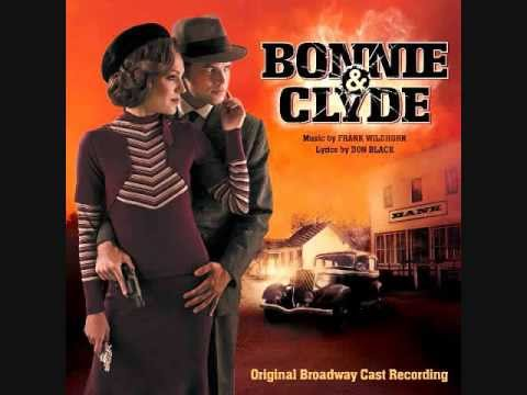 "17. ""Raise a Little Hell (Reprise)""- Bonnie and Clyde (Original Broadway Cast Recording)"