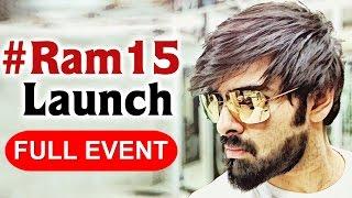 #Ram15 Launch Full Event || Ram Pothineni || Anupama || Megha Akash || Kishore Tirumala || DSP