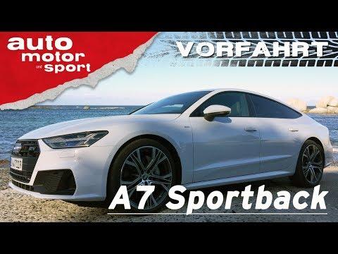 Die 7 wichtigsten Fakten zum Audi A7 Sportback (2018) - Vorfahrt (Review) | auto motor und sport