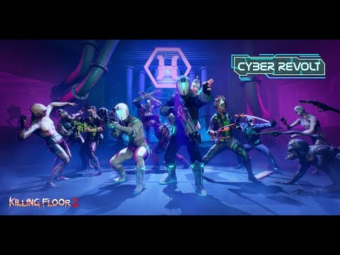 Killing Floor 2 Cyber Revolt Main Menu Theme Youtube