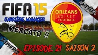 FIFA 15 - US Orléans - Ep21 Saison 2 - Carrière Manager - FR HD PC