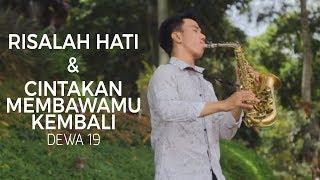 Risalah Hati - Cinta Kan Membawamu (Dewa 19 Medley) alto saxophone cover by Desmond Amos